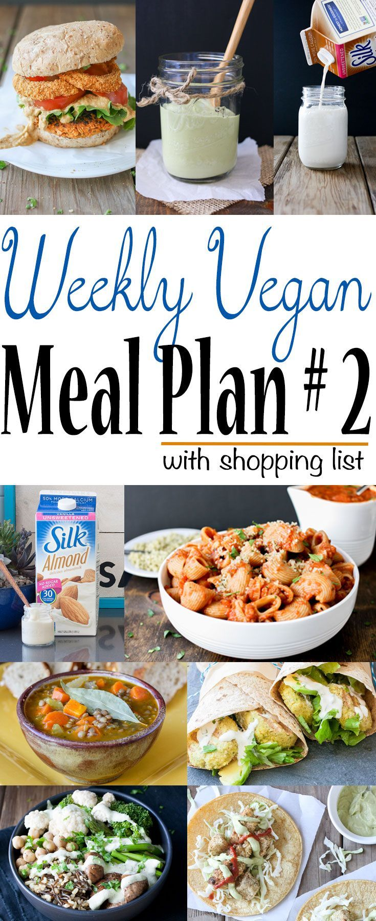 Weekly Vegan Meal Plan and Shopping List | www.veggiesdontbite.com | #vegan #plantbased #LoveMySilk #ad #glutenfree via @veggiesdontbite