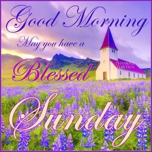 Good Morning Blessed Sunday