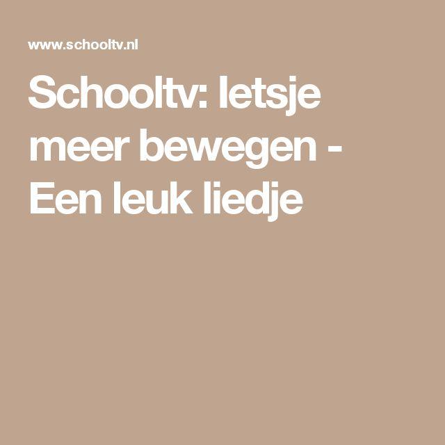 Schooltv: Ietsje meer bewegen - Een leuk liedje