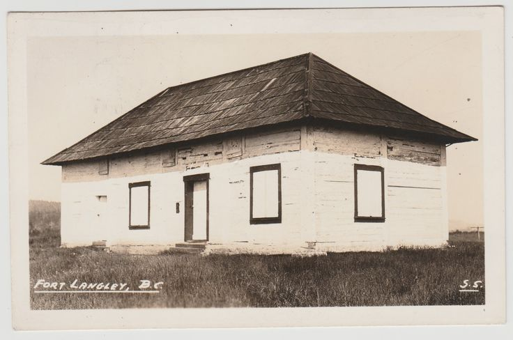 FORT LANGLEY, BC - Photo postcard showing the storehouse at Fort Langley, and said to be the oldest non-native building in BC.
