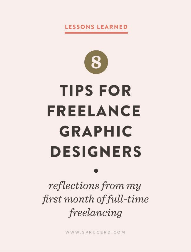 8 Tips for Freelance Graphic Designers | Spruce Rd. #freelance  #entrepreneur