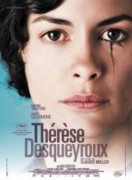 """Thérèse Desqueyroux"" by François Mauriac, adapted into a movie in 2012. Starring: Audrey Tautou, Gilles Lellouche, Anaïs Demoustier"