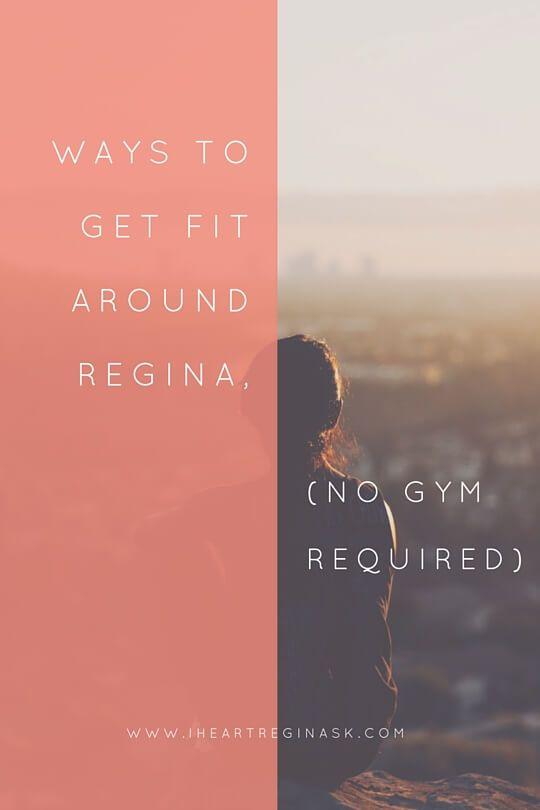 8 Ways to get fit around Regina (no gym required)