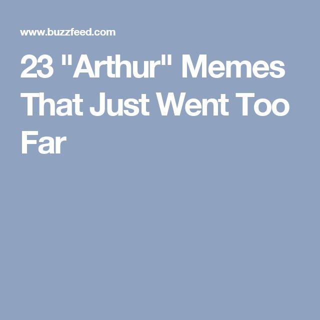 "23 ""Arthur"" Memes That Just Went Too Far"