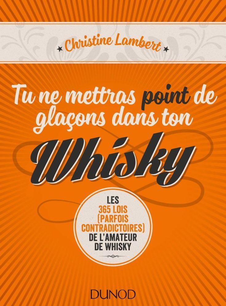 Tu ne Mettras point de glaçons dans ton whisky; test & avis
