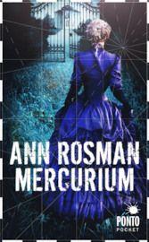 Ann Rosmans Mercurium  http://www.bokus.com/bok/9789174750669/mercurium/