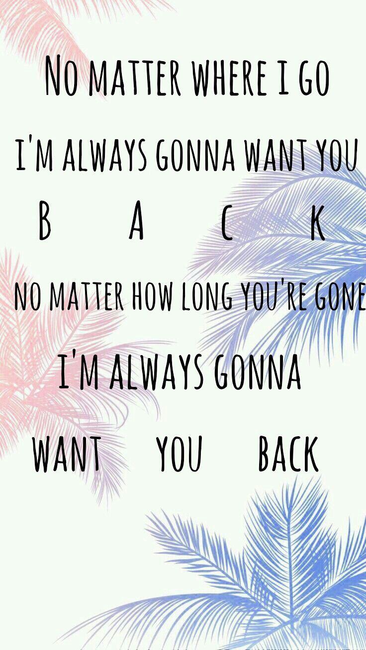 5sos Want You Back 5sos Songs 5sos Lyrics 5 Seconds Of Summer