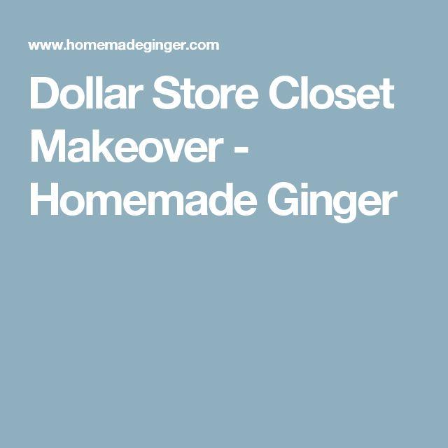 Dollar Store Closet Makeover - Homemade Ginger