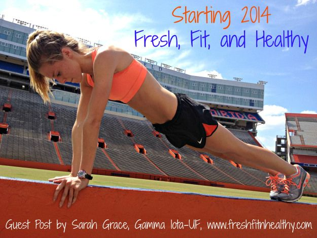 Starting 2014 Fresh, Fit and Healthy |