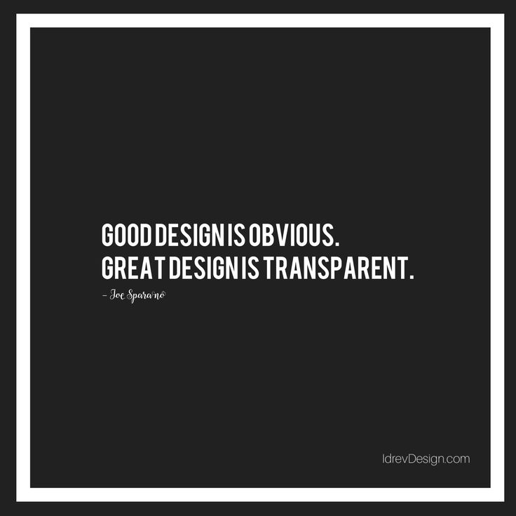 """Good design is obvious. Great design is transparent."" –Joe Sparano. #JoeSparano #quotes #design #inspiration #typography #idrevdesign #luigichiacchio #adv #communication"