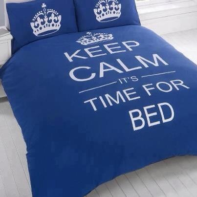 Keep Calm it's Time for Bed