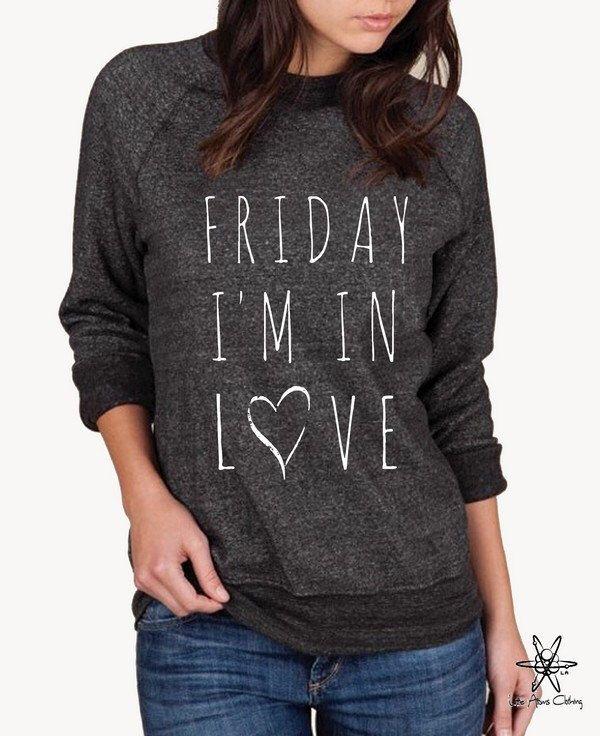 Friday I'm In Love Song Lyrics The Cure shirt Champ Sweatshirt UNISEX screenprinted Mens Ladies by LittleAtoms on Etsy https://www.etsy.com/listing/482103354/friday-im-in-love-song-lyrics-the-cure