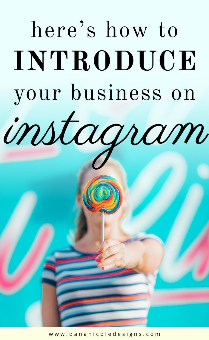 Here S How To Properly Introduce Your Business On Instagram Instagram Business Instagram Marketing Instagram Marketing Tips