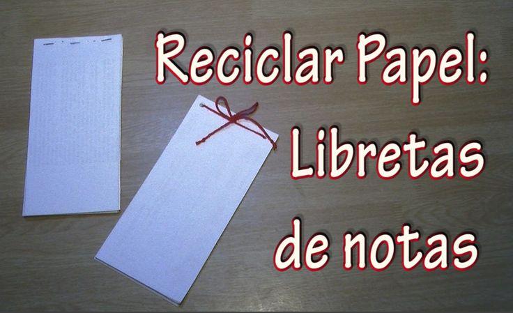 Reciclar papel: libretas de notas
