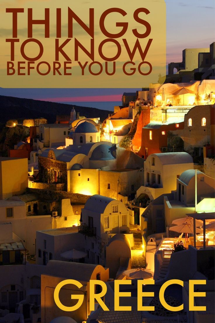 The ultimate list of things to know before a vacation in Greece.