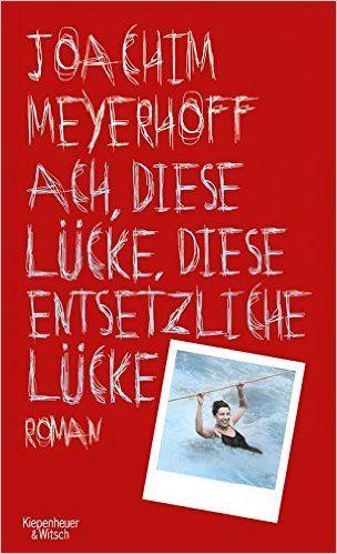 Ach, diese Lücke, diese entsetzliche Lücke Alle Toten fliegen hoch, Band 3: Amazon.de: Joachim Meyerhoff: Bücher