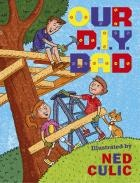 Our DIY Dad by Ned Culic - What a very busy day it's going to be...First stop is the hardware shop to fill the ute with all the necessities; planks of wood, rivets, rope etc. Then it's time to start building! Starting with the supports, then the floor, ceiling, trapdoor, and everything a treehouse needs. Admiring their creation at the end of the day, the entire family is exhausted, so Mum suggests they stay where they are and sleep up amongst the branches.