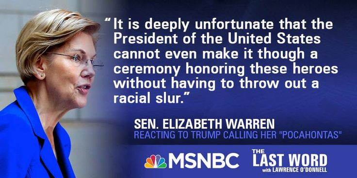 Thanks to Elizabeth Warren for calling out racism when she sees it!