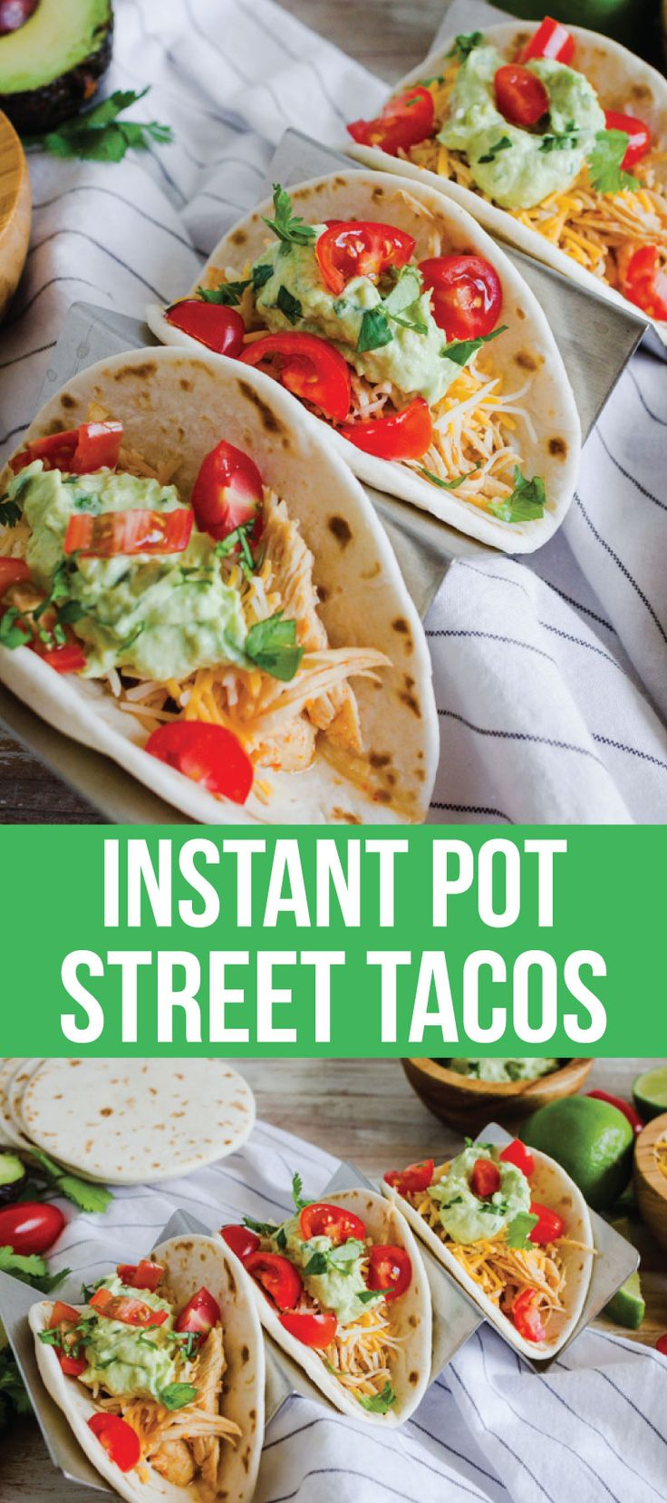 Whip up these street tacos quickly in an Instant Pot - Chile Lime Chicken Tacos that your whole family will love!