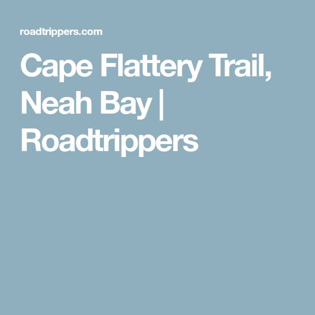 Cape Flattery Trail, Neah Bay | Roadtrippers