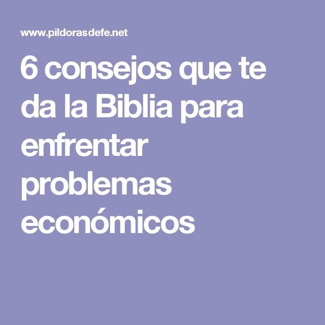 6 consejos que te da la Biblia para enfrentar problemas económicos
