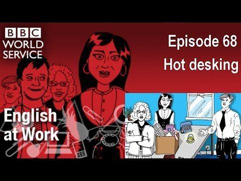 English at Work 68 - Hot desking (transcript video) - LinkEngPark
