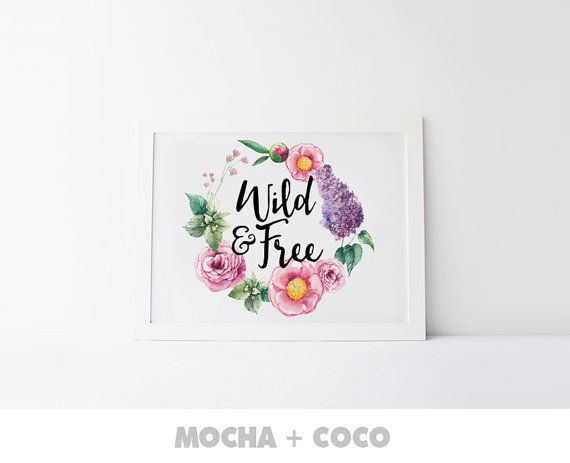 Wild & Free Print art Floral wreath Poster Floral by MochaAndCoco
