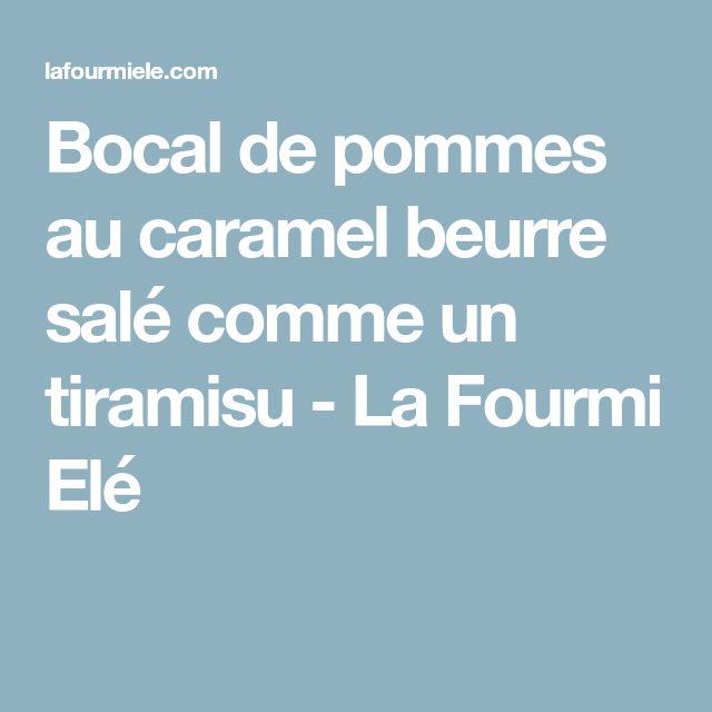 Bocal de pommes au caramel beurre salé comme un tiramisu - La Fourmi Elé