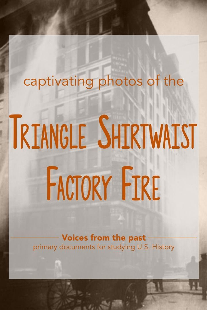 Triangle Shirtwaist Factory fire primary source documents #greatprimarydocuments