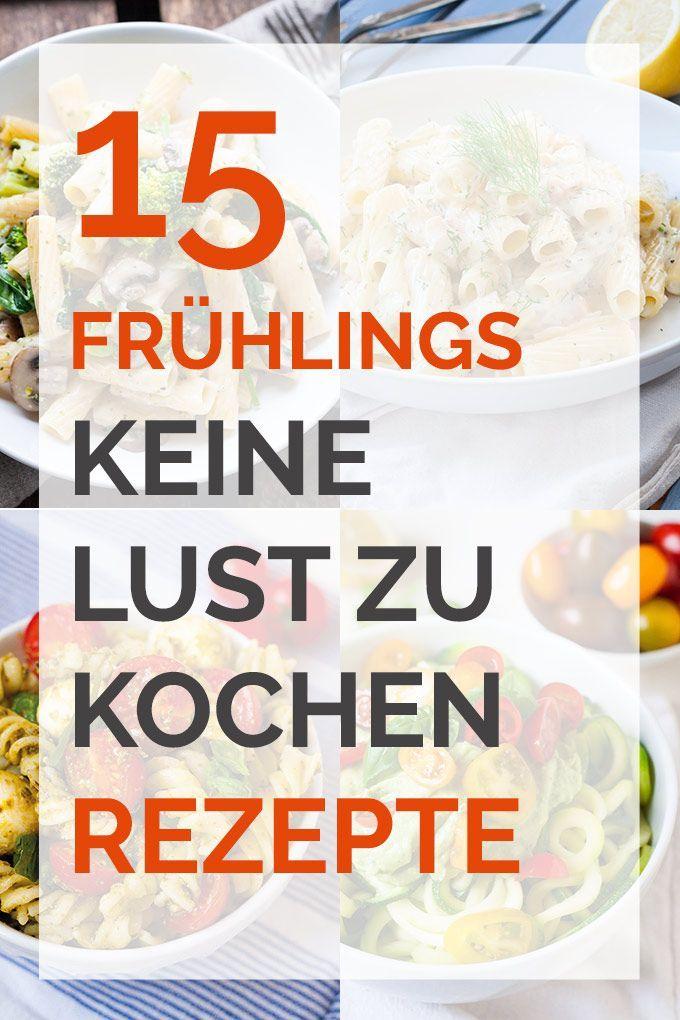 15 frühlingshafte keine Lust zu kochen Rezepte. Super einfach und lecker! - Kochkarussell.com