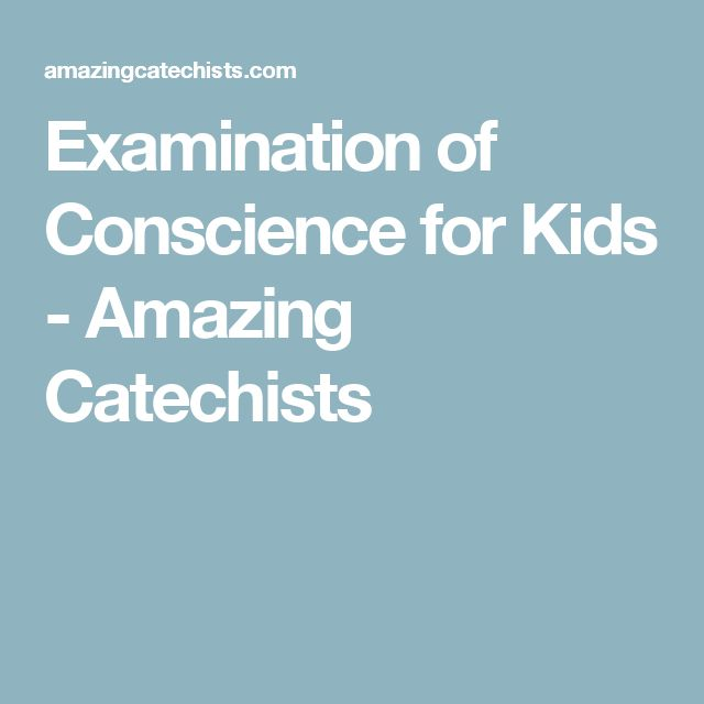 Examination of conscience for teens