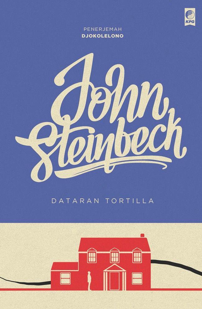 Seri Sastra Dunia : Dataran Tortilla oleh John Steinbeck