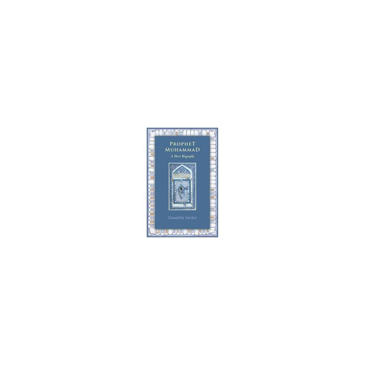Prophet Muhammad : A Short Biography (Paperback) (Ziauddin Sardar)