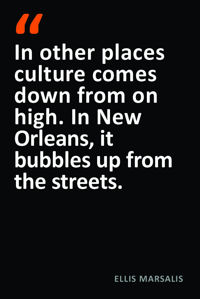 Ellis Marsalis Quote New Orleans