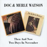 Then and Now/Two Days in November [2002] [CD]