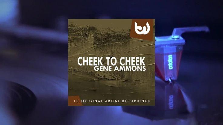Gene Ammons - Cheek to Cheek (Full Album)https://youtu.be/aY_Ly_ZHA38