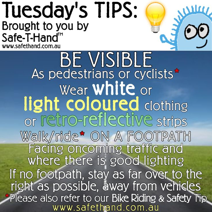 Road Safety Tip 'BE VISIBLE'  For more tips, competition pre-entry, discounts + more - Join our Newsletter at: www.safethand.com.au #roadsafety #tips #safethand #fundraise #educate #child #pedestrian