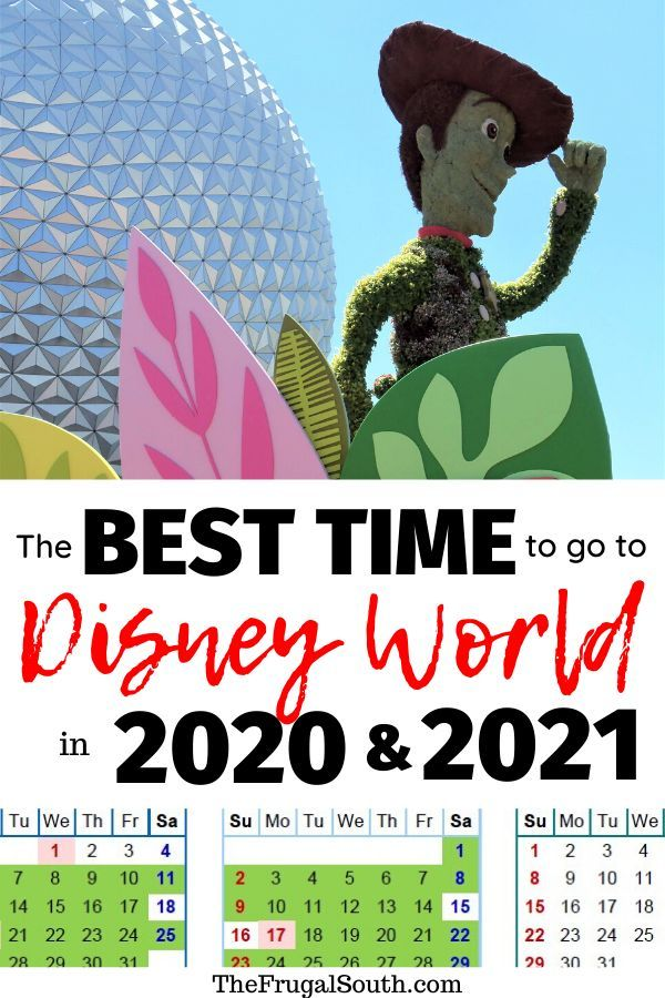The Best Time To Go To Disney World In 2020 2021 Free