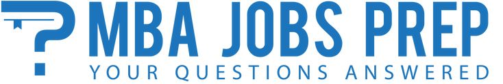 MBA Jobs Prep is an interactive Q & A forum for business job interview questions and case studies. We understand that job interviews can be intimidating and require a good amount of preparation. We are here to help you prepare for your next business job interview, whether it be a finance job interview, accounting job interview or consulting job interview, we are here to provide you with answers. #toreadmore https://mbajobsprep.com/business-job-interview-questions/