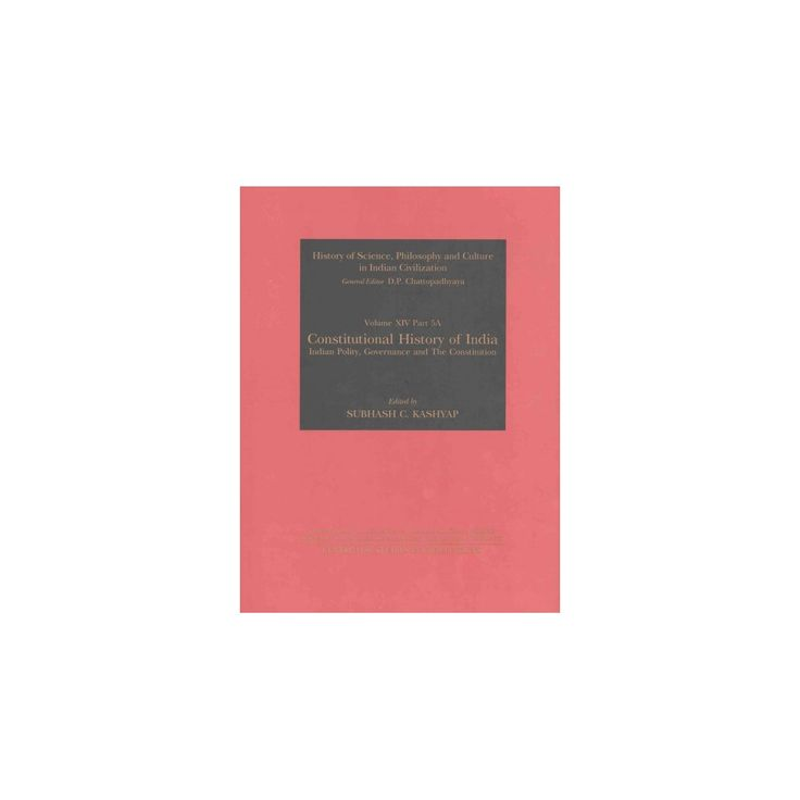 Constitutional History of India ( History of Science, Philosophy, and Culture in Indian Civilization)