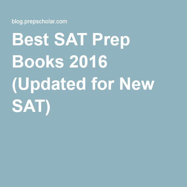 Best SAT Prep Books 2016 (Updated for New SAT)