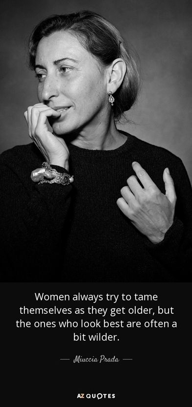 Miuccia Prada / Style quotes