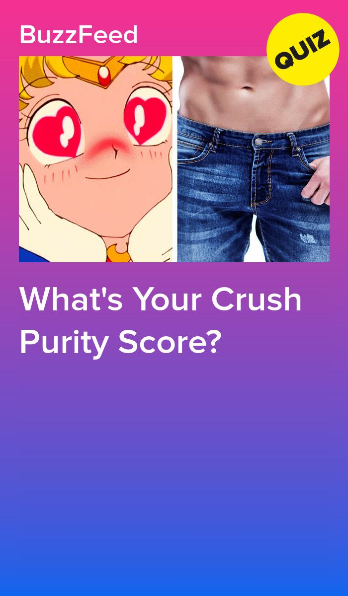 How Pure Are Your Thoughts About Your Crush? | Fave | Love