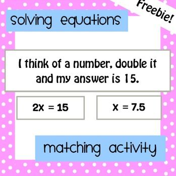 Solving Equations Matching ActivityThis activity requires students to solve two step equations and match them to their solutions. There is also an extra twist in that the equations are also written as 'I'm thinking of a number' problems, so students must match into groups of three cards such as:I'm thinking of a number, double it and get 12;2x = 12x = 6Tags: Solving Equations, Equations Word ProblemsCommon Core: 6.EE.A.2 - Write, read, and evaluate expressions in which letters stand for…
