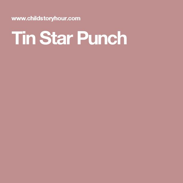 Tin Star Punch