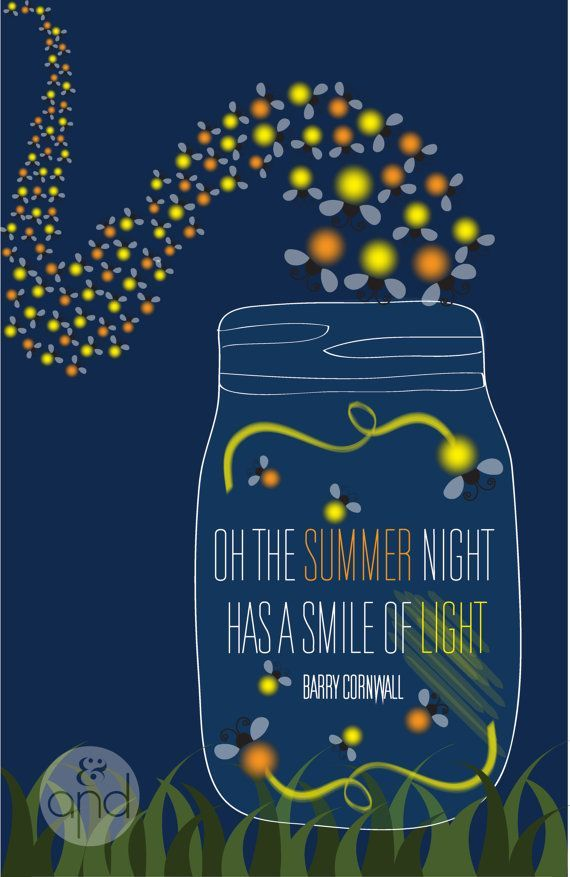 "Fireflies Quote Print ""Oh, the summer night, has a smile of light"""