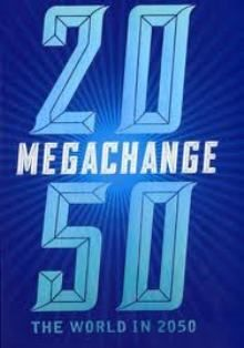 """Megachange: the world in 2050 (PRINT VERSION)  http://biblioteca.cepal.org/record=b1208420~S0*spi """"Megatrends"""" are great forces in societal development that have profound impacts on states, markets, and civil society in the now and for the years to come. They can effectively be employed as a starting point for analyzing our world. Megachange: The World in 2050 looks at these sweeping, fundamental trends that are changing the world faster than at any time in human history."""
