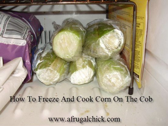 How To Freeze and Cook Corn on the Cob