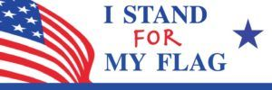 DML: Fight back. I STAND FOR MY FLAG (Bumper sticker)
