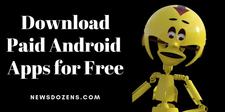 Four Best Methods to Download Paid Android Apps for Free